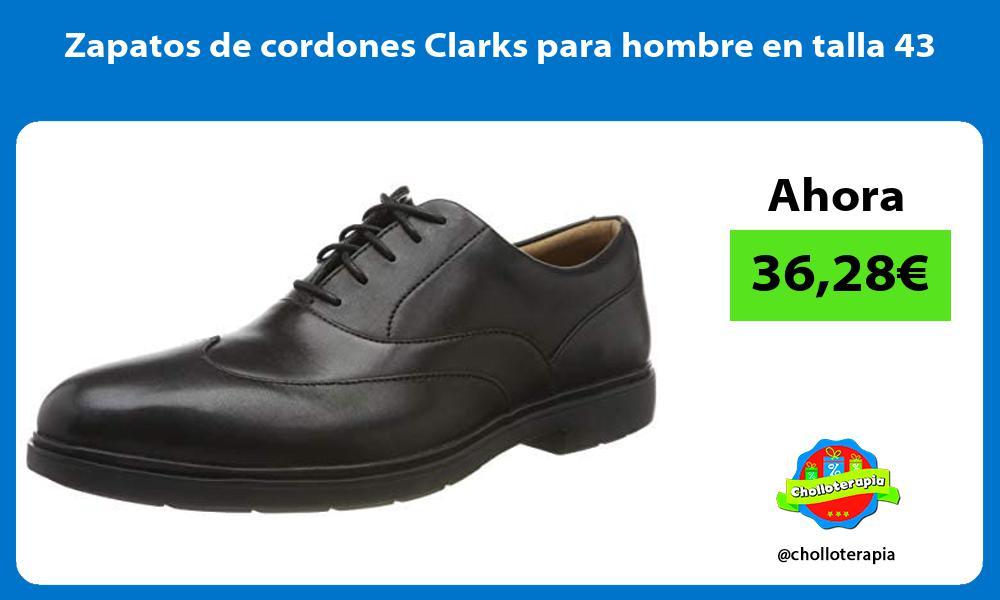 Zapatos de cordones Clarks para hombre en talla 43