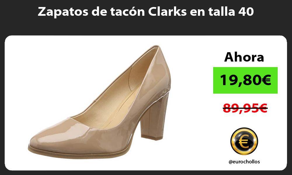Zapatos de tacón Clarks en talla 40