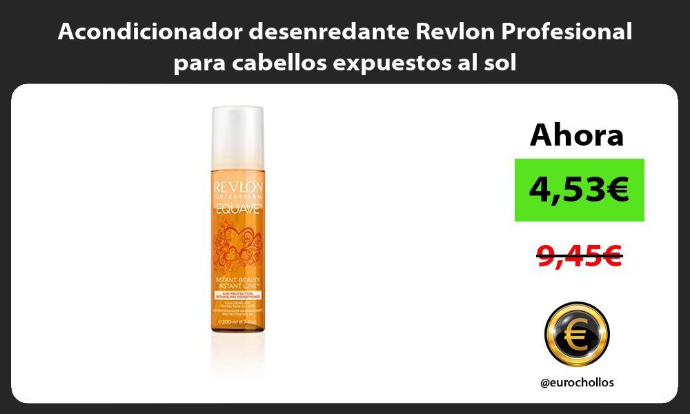 Acondicionador desenredante Revlon Profesional para cabellos expuestos al sol