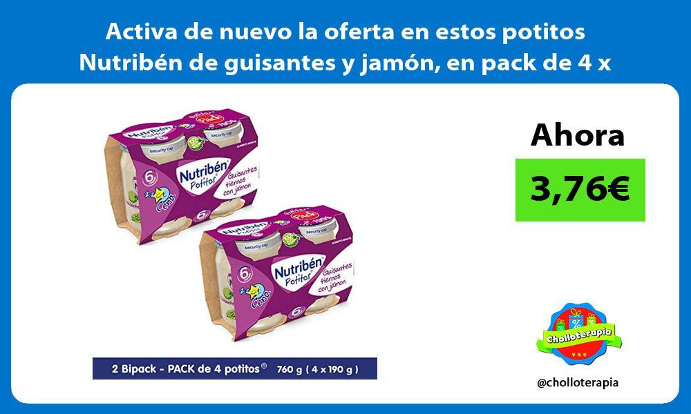 Activa de nuevo la oferta en estos potitos Nutribén de guisantes y jamón en pack de 4 x 190gr