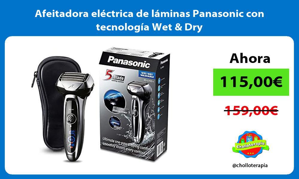Afeitadora eléctrica de láminas Panasonic con tecnología Wet Dry