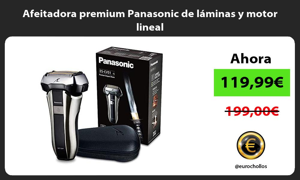Afeitadora premium Panasonic de láminas y motor lineal