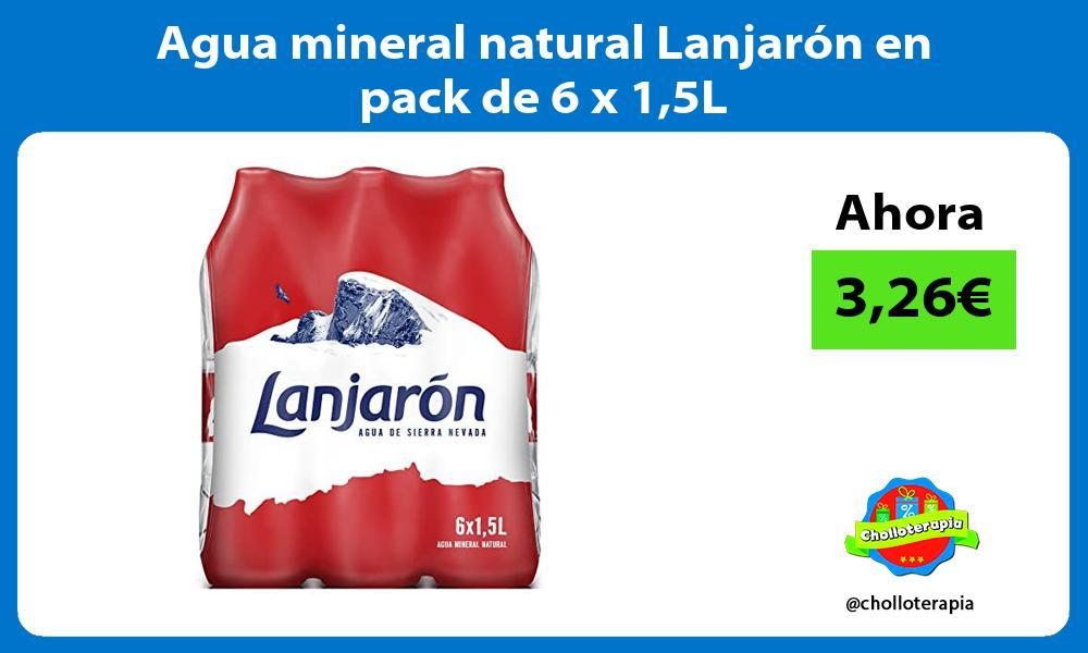 Agua mineral natural Lanjarón en pack de 6 x 15L