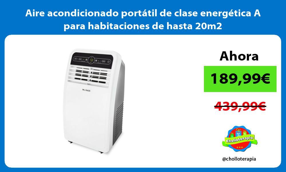 Aire acondicionado portátil de clase energética A para habitaciones de hasta 20m2
