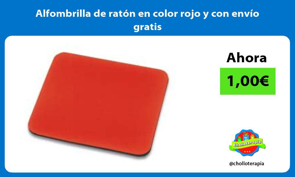 Alfombrilla de ratón en color rojo y con envío gratis