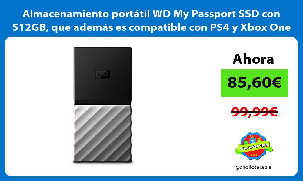 Almacenamiento portátil WD My Passport SSD con 512GB que además es compatible con PS4 y Xbox One