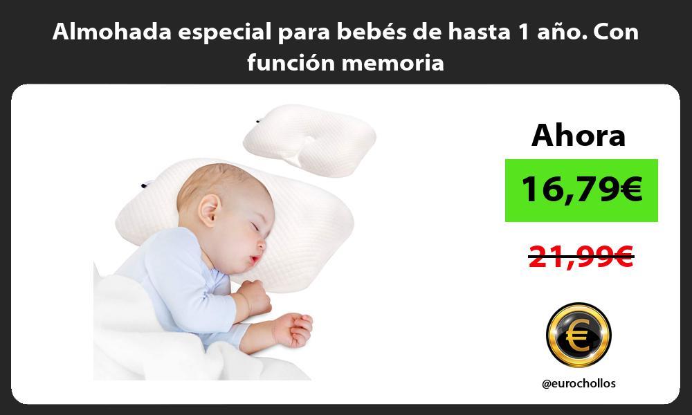 Almohada especial para bebés de hasta 1 año Con función memoria