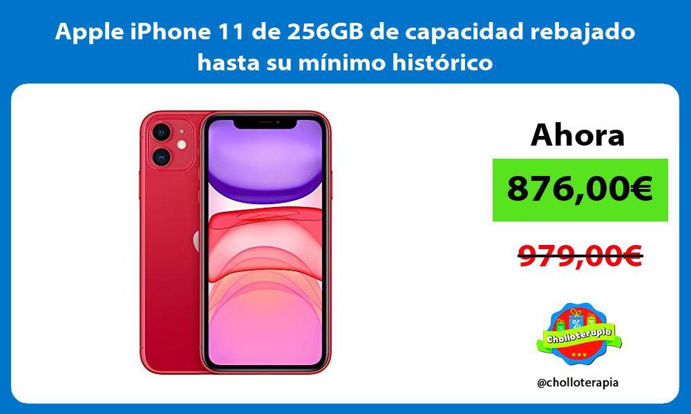 Apple iPhone 11 de 256GB de capacidad rebajado hasta su mínimo histórico
