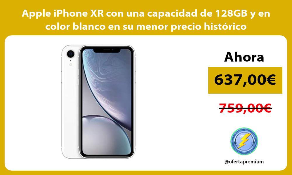Apple iPhone XR con una capacidad de 128GB y en color blanco en su menor precio histórico