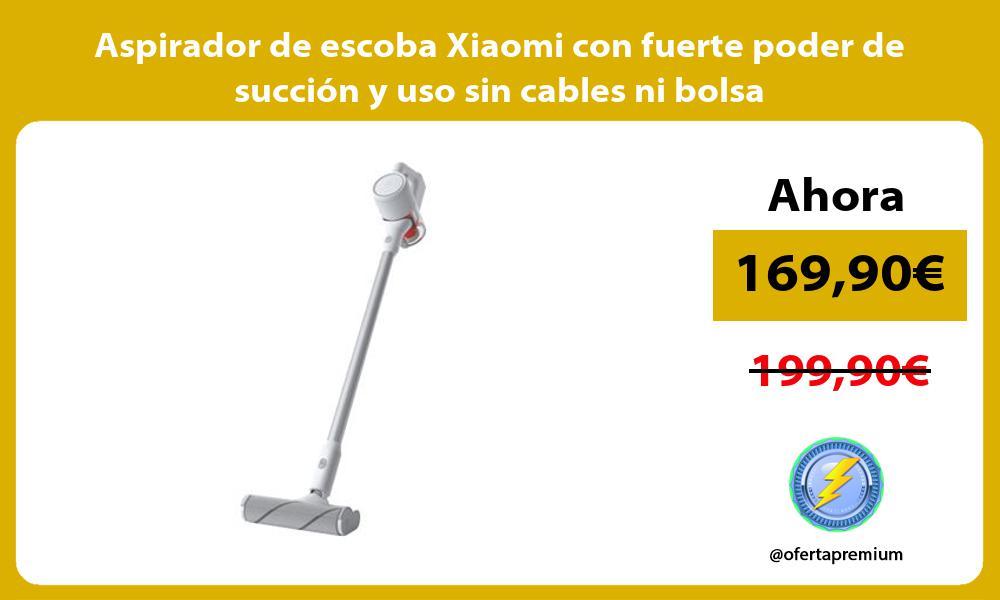 Aspirador de escoba Xiaomi con fuerte poder de succión y uso sin cables ni bolsa