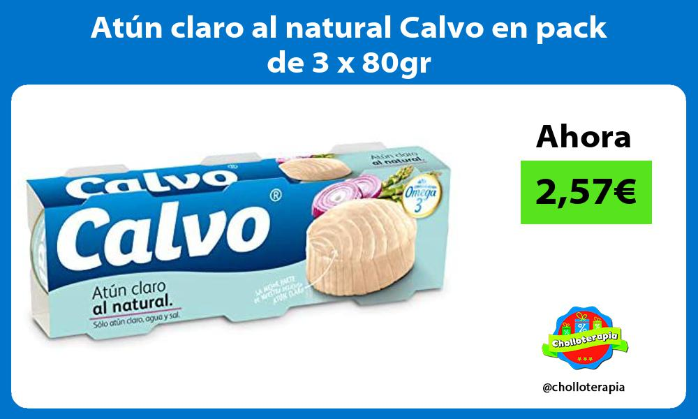 Atún claro al natural Calvo en pack de 3 x 80gr