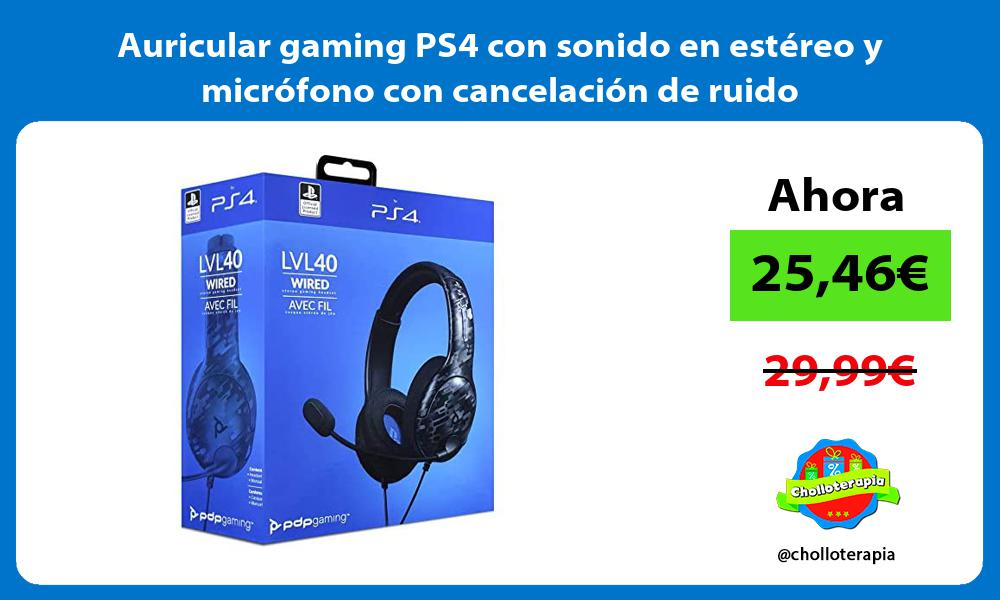 Auricular gaming PS4 con sonido en estéreo y micrófono con cancelación de ruido