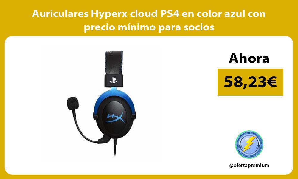 Auriculares Hyperx cloud PS4 en color azul con precio mínimo para socios