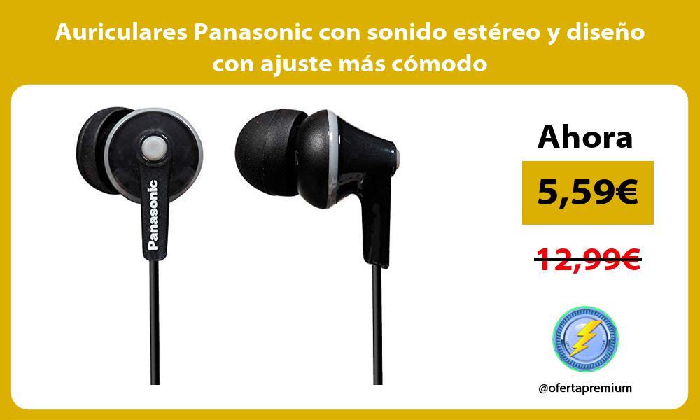 Auriculares Panasonic con sonido estéreo y diseño con ajuste más cómodo