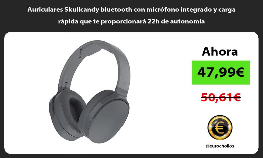 Auriculares Skullcandy bluetooth con micrófono integrado y carga rápida que te proporcionará 22h de autonomía