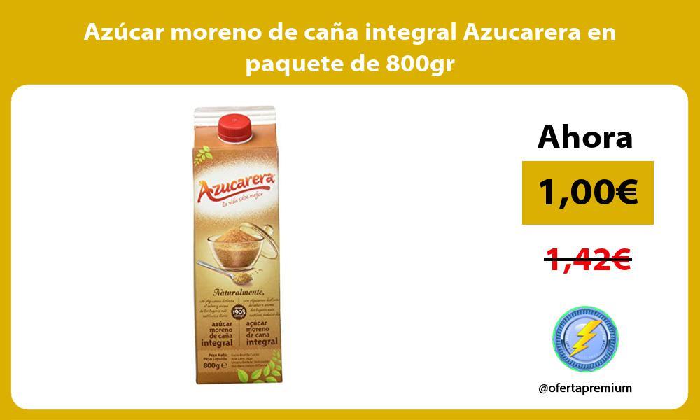Azúcar moreno de caña integral Azucarera en paquete de 800gr