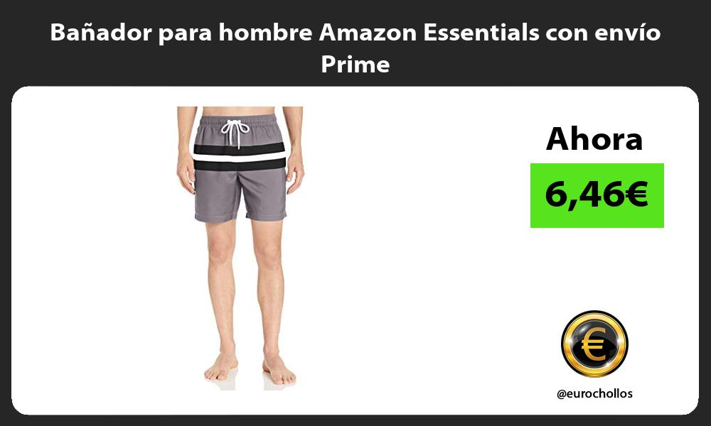 Bañador para hombre Amazon Essentials con envío Prime