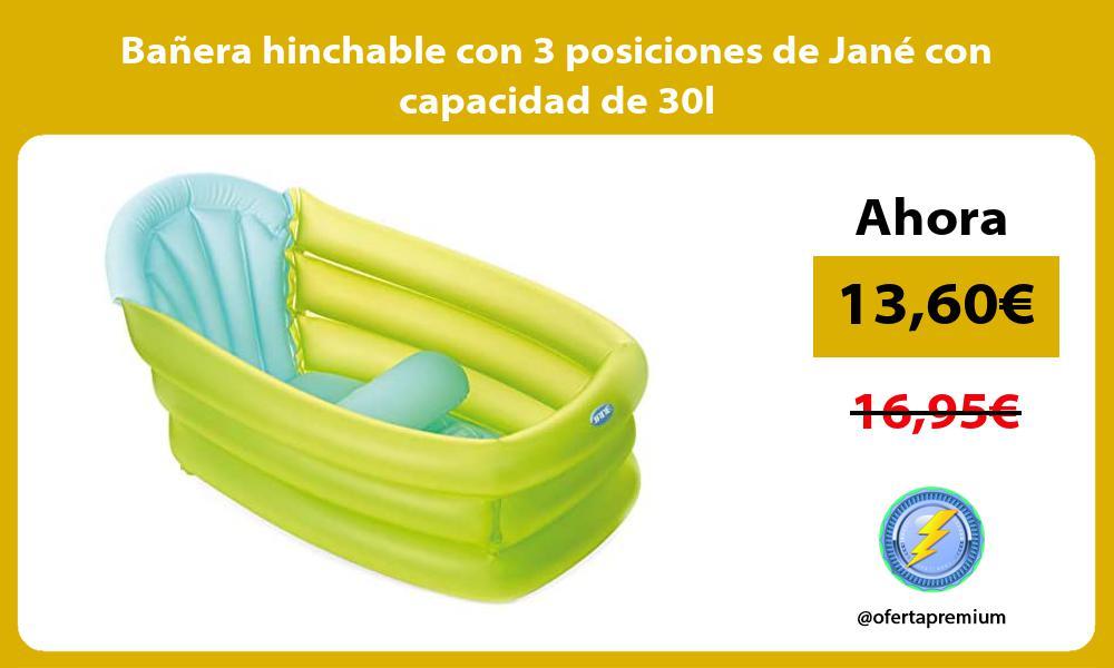 Bañera hinchable con 3 posiciones de Jané con capacidad de 30l