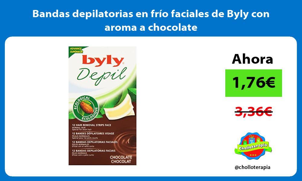 Bandas depilatorias en frío faciales de Byly con aroma a chocolate