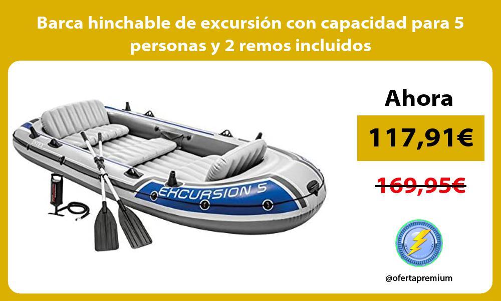 Barca hinchable de excursión con capacidad para 5 personas y 2 remos incluidos