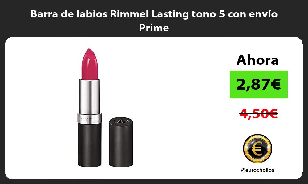Barra de labios Rimmel Lasting tono 5 con envío Prime