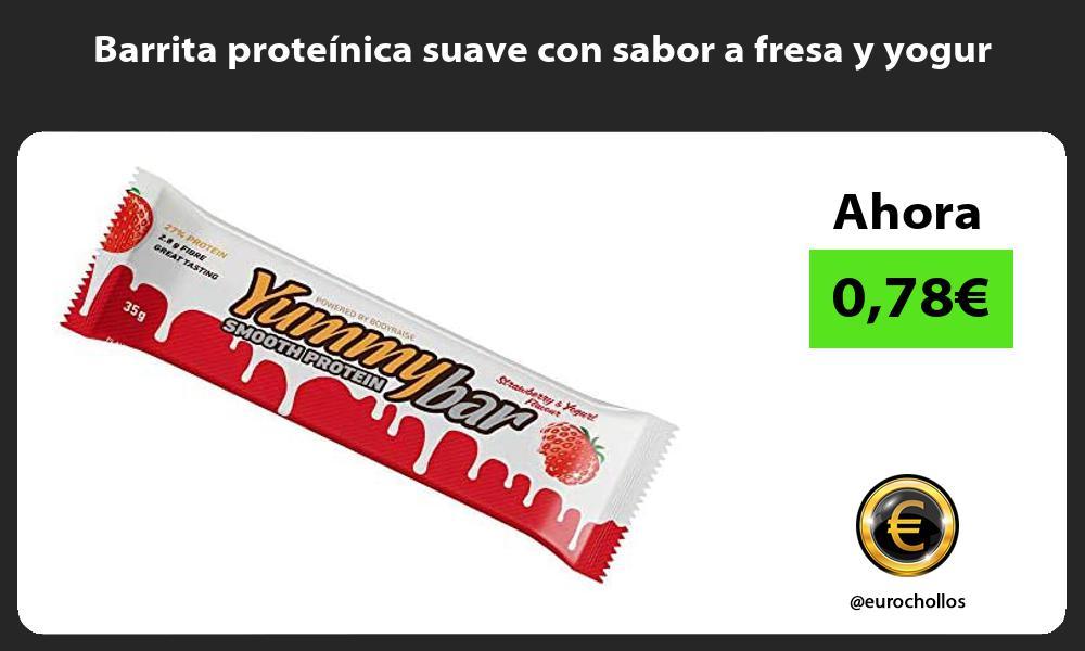 Barrita proteínica suave con sabor a fresa y yogur