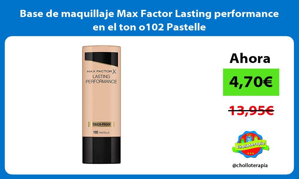 Base de maquillaje Max Factor Lasting performance en el ton o102 Pastelle
