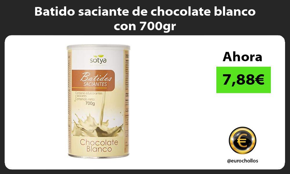 Batido saciante de chocolate blanco con 700gr