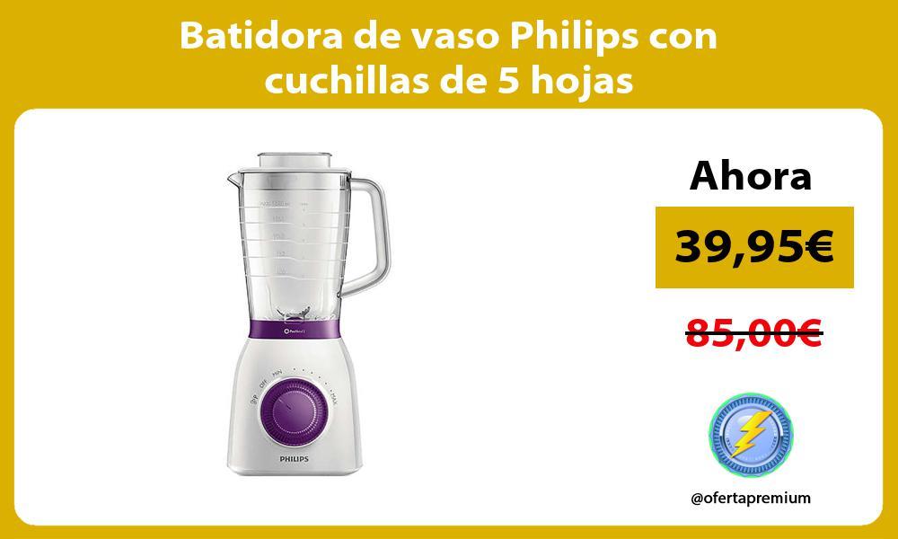Batidora de vaso Philips con cuchillas de 5 hojas