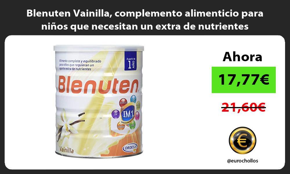 Blenuten Vainilla complemento alimenticio para niños que necesitan un extra de nutrientes