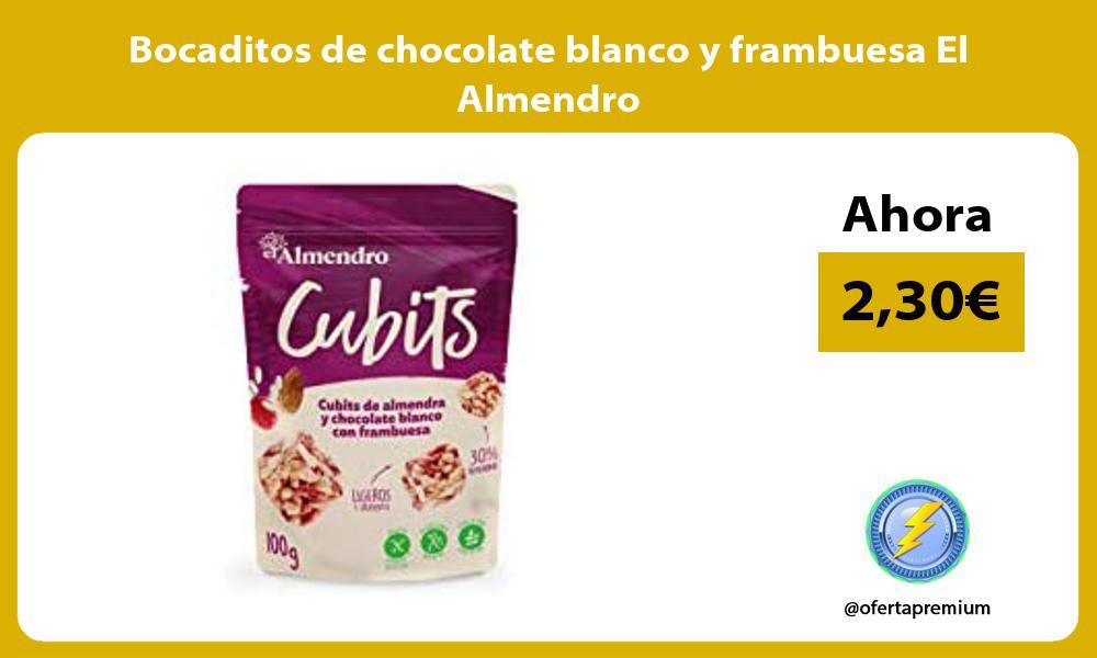 Bocaditos de chocolate blanco y frambuesa El Almendro