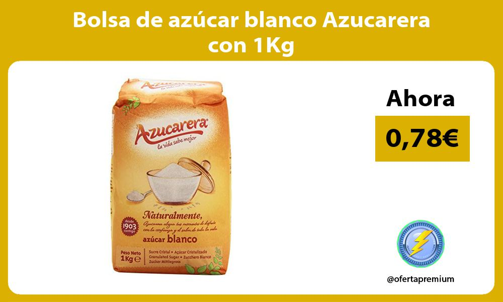 Bolsa de azúcar blanco Azucarera con 1Kg