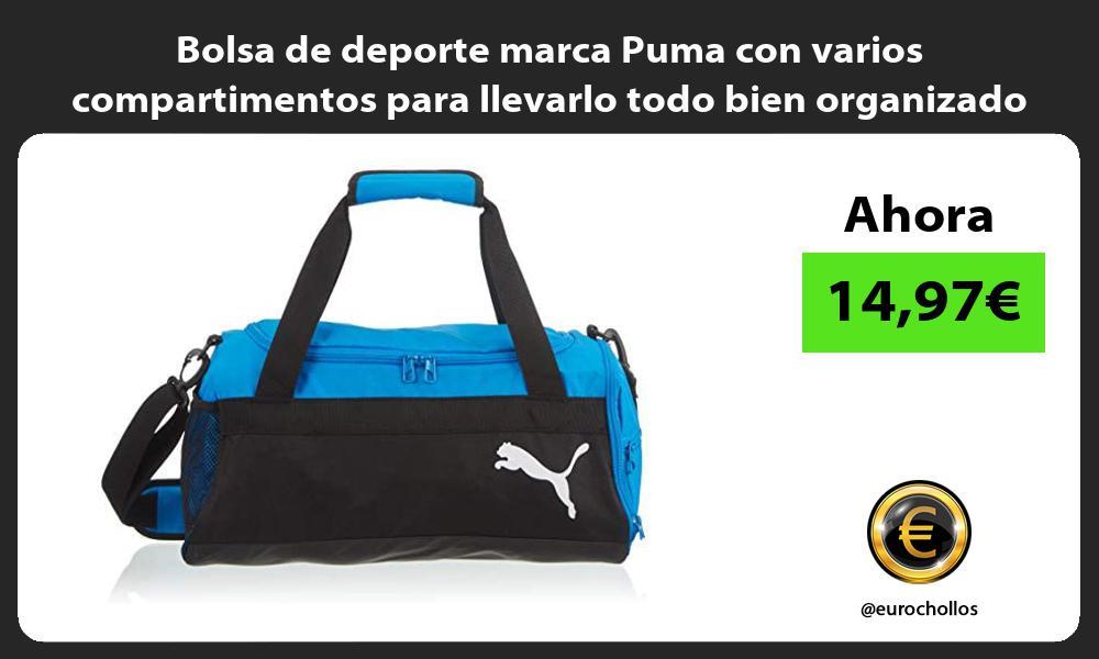 Bolsa de deporte marca Puma con varios compartimentos para llevarlo todo bien organizado