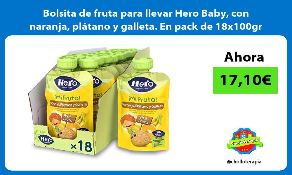Bolsita de fruta para llevar Hero Baby con naranja plátano y galleta En pack de 18x100gr