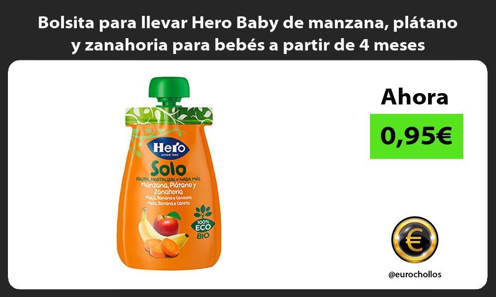 Bolsita para llevar Hero Baby de manzana plátano y zanahoria para bebés a partir de 4 meses