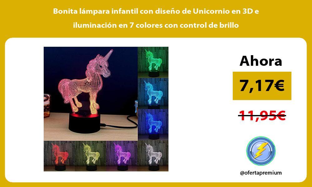 Bonita lámpara infantil con diseño de Unicornio en 3D e iluminación en 7 colores con control de brillo