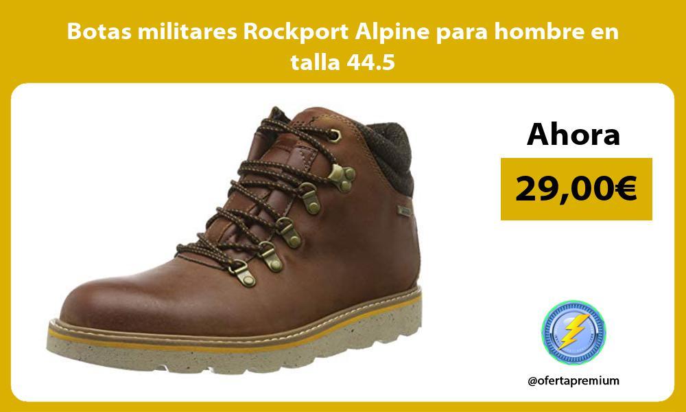 Botas militares Rockport Alpine para hombre en talla 44 5