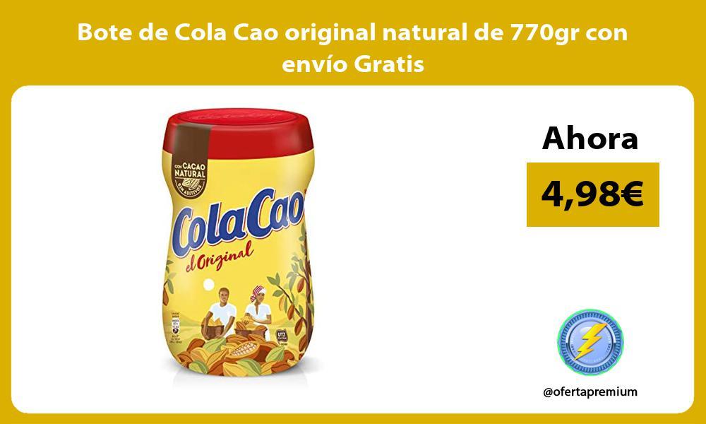 Bote de Cola Cao original natural de 770gr con envío Gratis