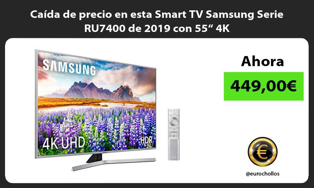 """Caída de precio en esta Smart TV Samsung Serie RU7400 de 2019 con 55"""" 4K"""