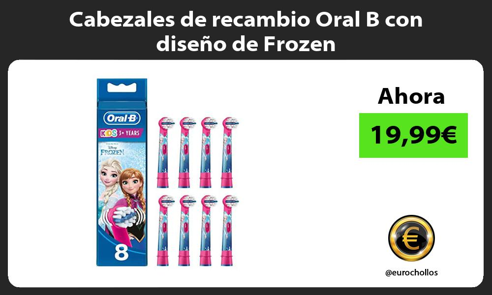 Cabezales de recambio Oral B con diseño de Frozen