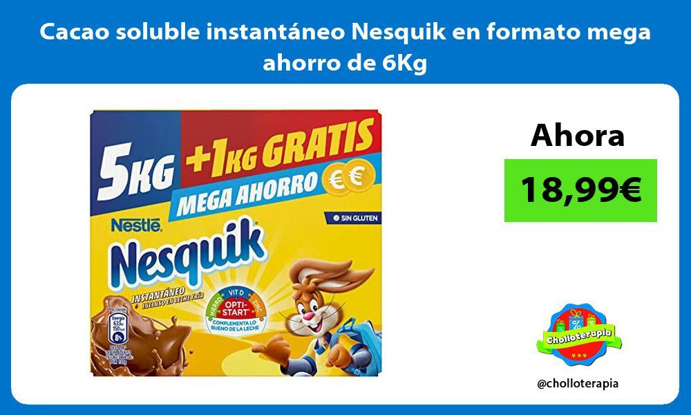 Cacao soluble instantáneo Nesquik en formato mega ahorro de 6Kg