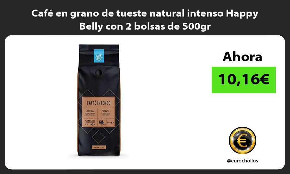 Café en grano de tueste natural intenso Happy Belly con 2 bolsas de 500gr