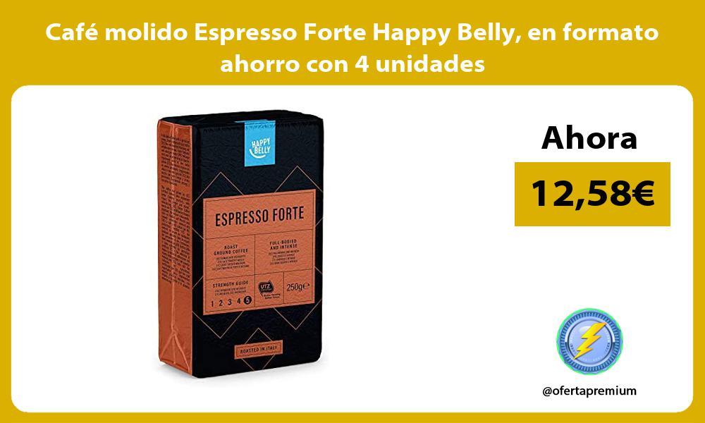Café molido Espresso Forte Happy Belly en formato ahorro con 4 unidades