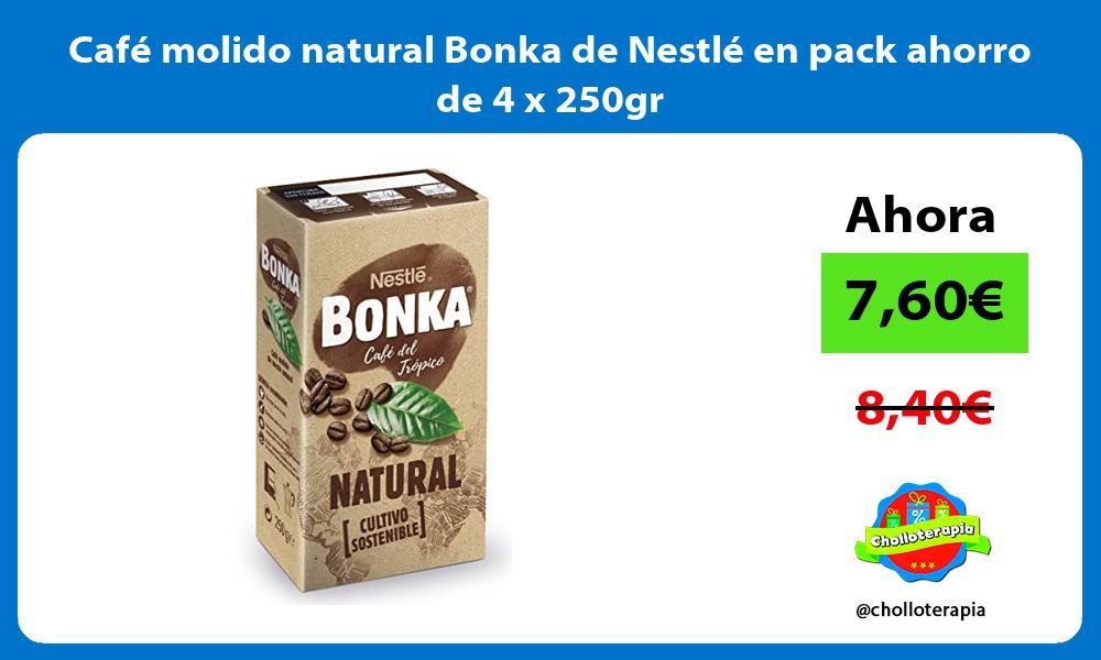 Café molido natural Bonka de Nestlé en pack ahorro de 4 x 250gr