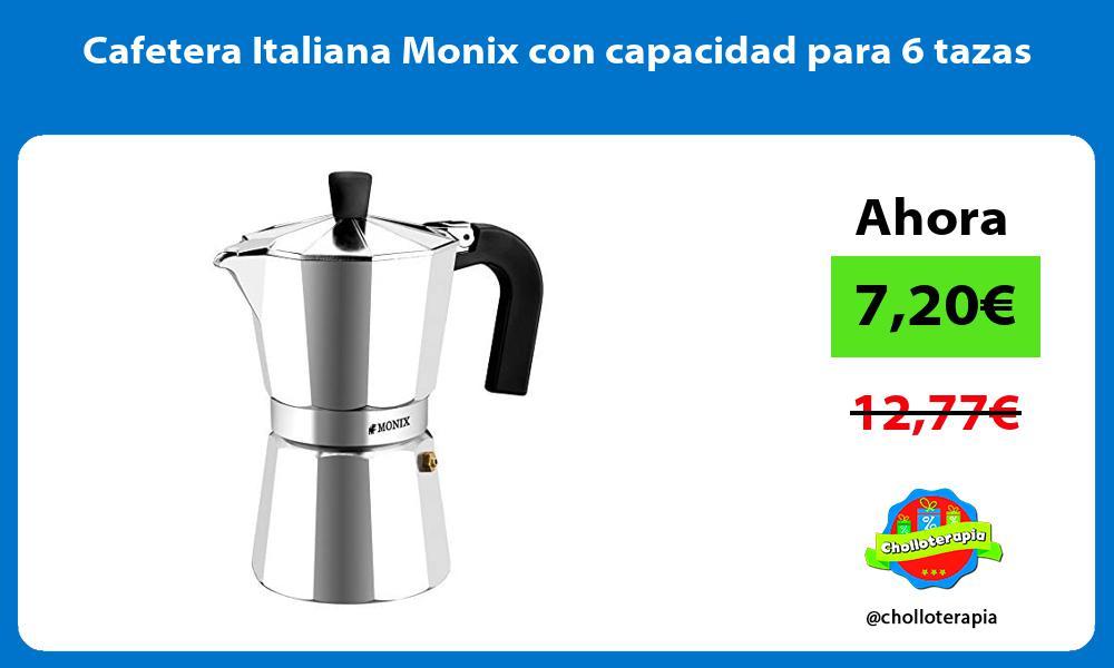 Cafetera Italiana Monix con capacidad para 6 tazas