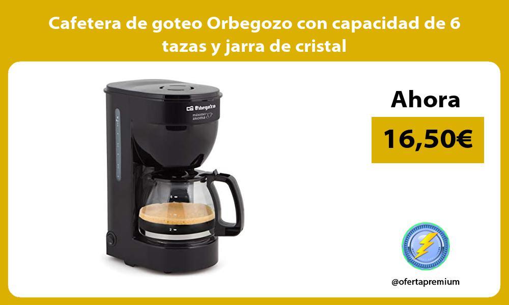 Cafetera de goteo Orbegozo con capacidad de 6 tazas y jarra de cristal