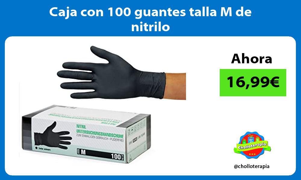 Caja con 100 guantes talla M de nitrilo