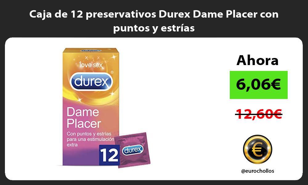 Caja de 12 preservativos Durex Dame Placer con puntos y estrías