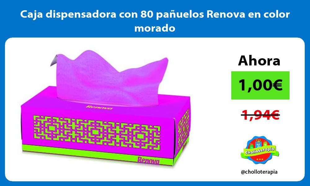 Caja dispensadora con 80 pañuelos Renova en color morado