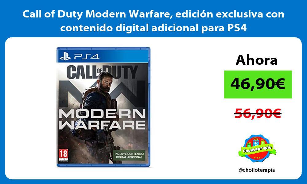 Call of Duty Modern Warfare edición exclusiva con contenido digital adicional para PS4